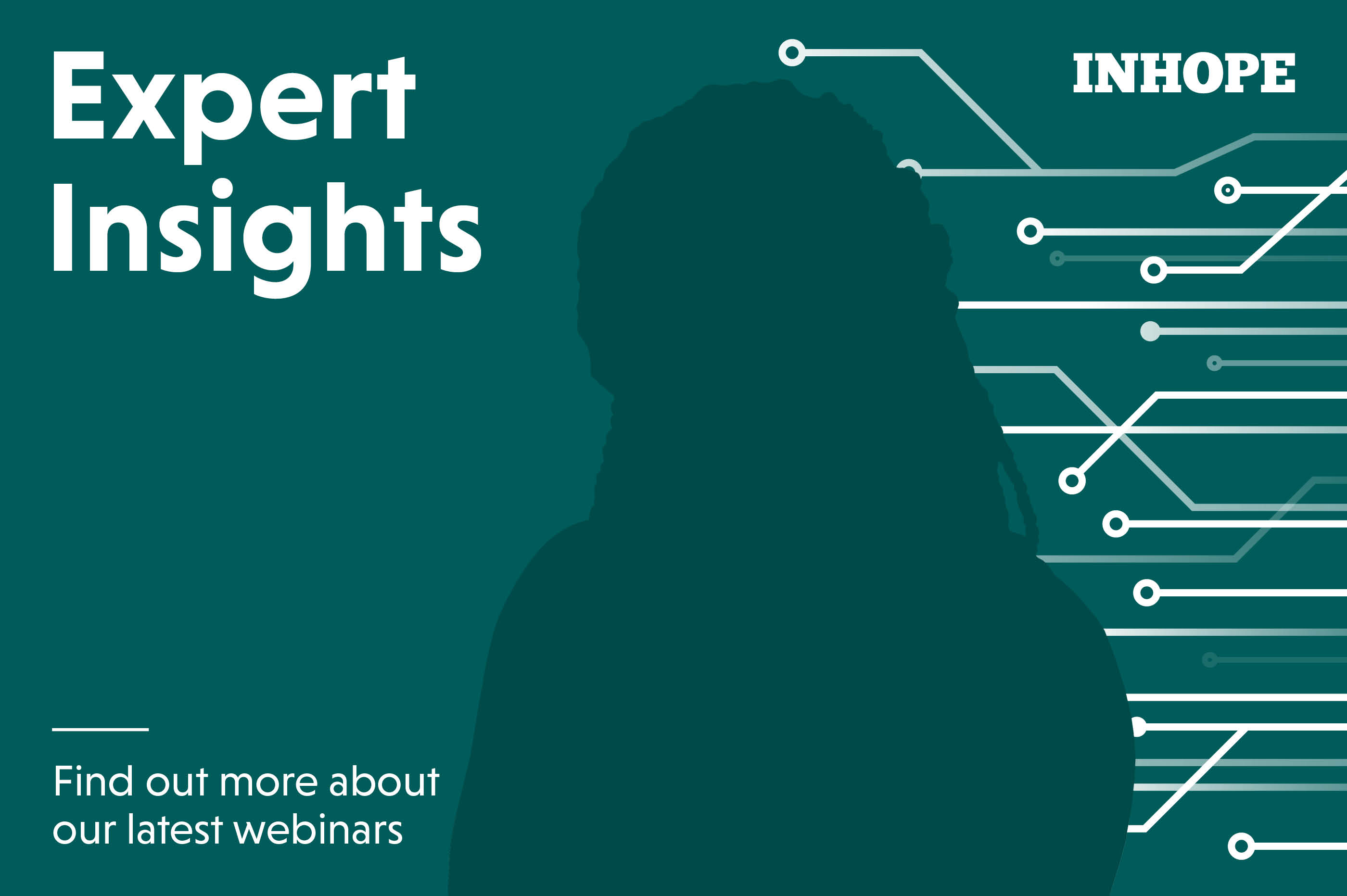 Expert Insights – Webinars by INHOPE