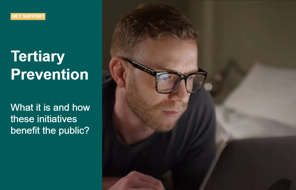 Tertiary Prevention Initiatives