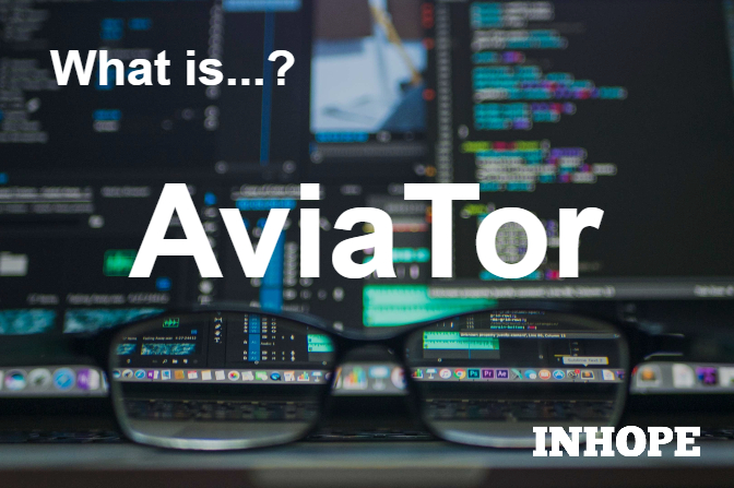 What is AviaTor?
