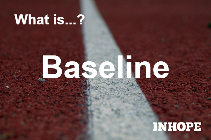 What is Baseline?