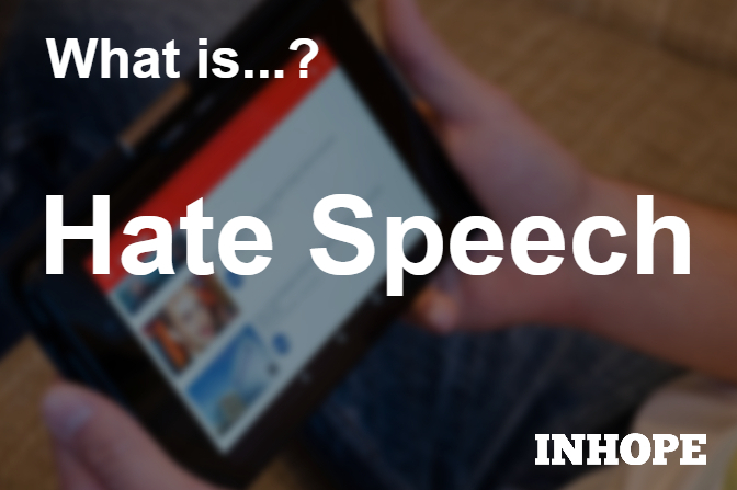 What is Hate Speech?
