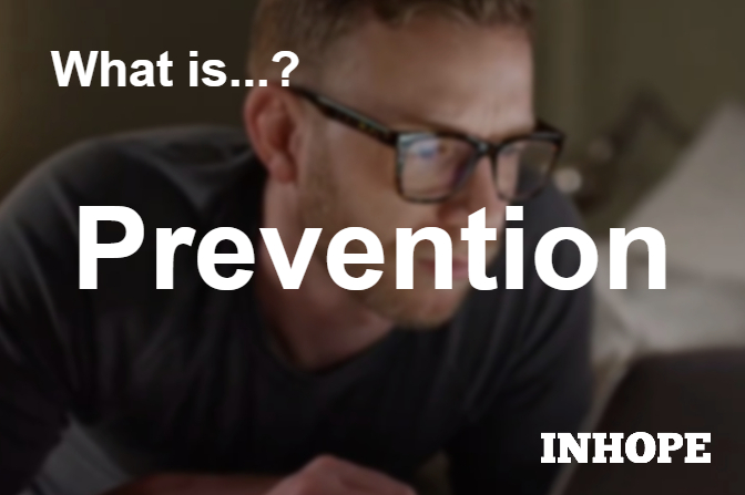 What is Prevention?