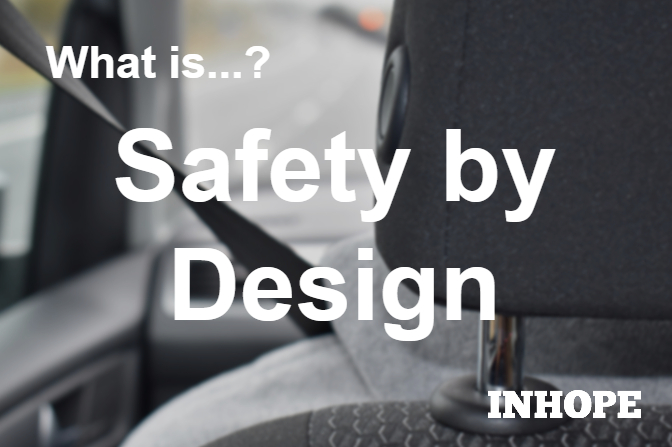 What is Safety by Design?